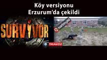 Erzurumlu gençlerden Survivor köy versiyonu
