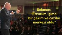 Sekmen, Erzurum'un nüfusu artmaya başladı