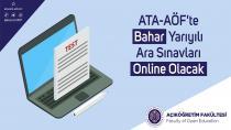 ATA-AÖF'te bahar yarıyılı ara sınavları online yapılacak