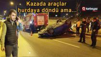 Kaza yapan iki araçtan birisi takla atarak ters döndü